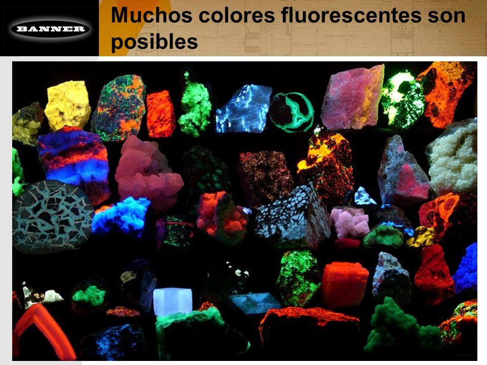 Muchos colores fluorescentes son posibles
