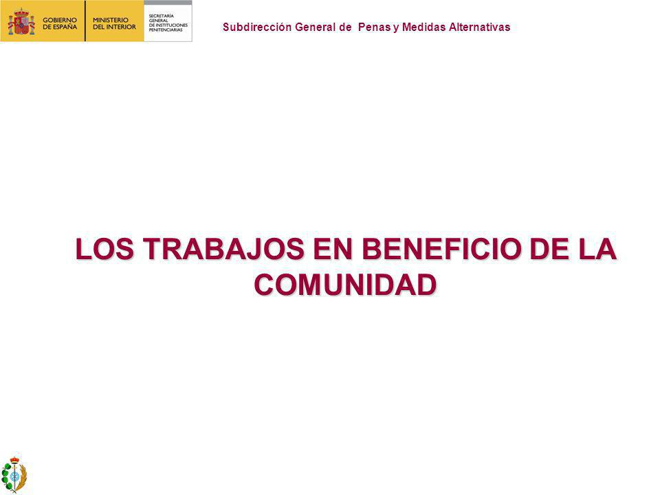 LOS TRABAJOS EN BENEFICIO DE LA COMUNIDAD