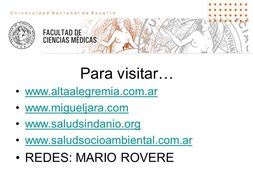 Para visitar… REDES: MARIO ROVERE www.altaalegremia.com.ar