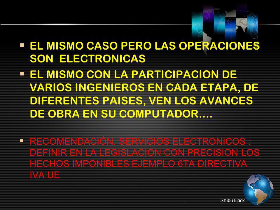 EL MISMO CASO PERO LAS OPERACIONES SON ELECTRONICAS