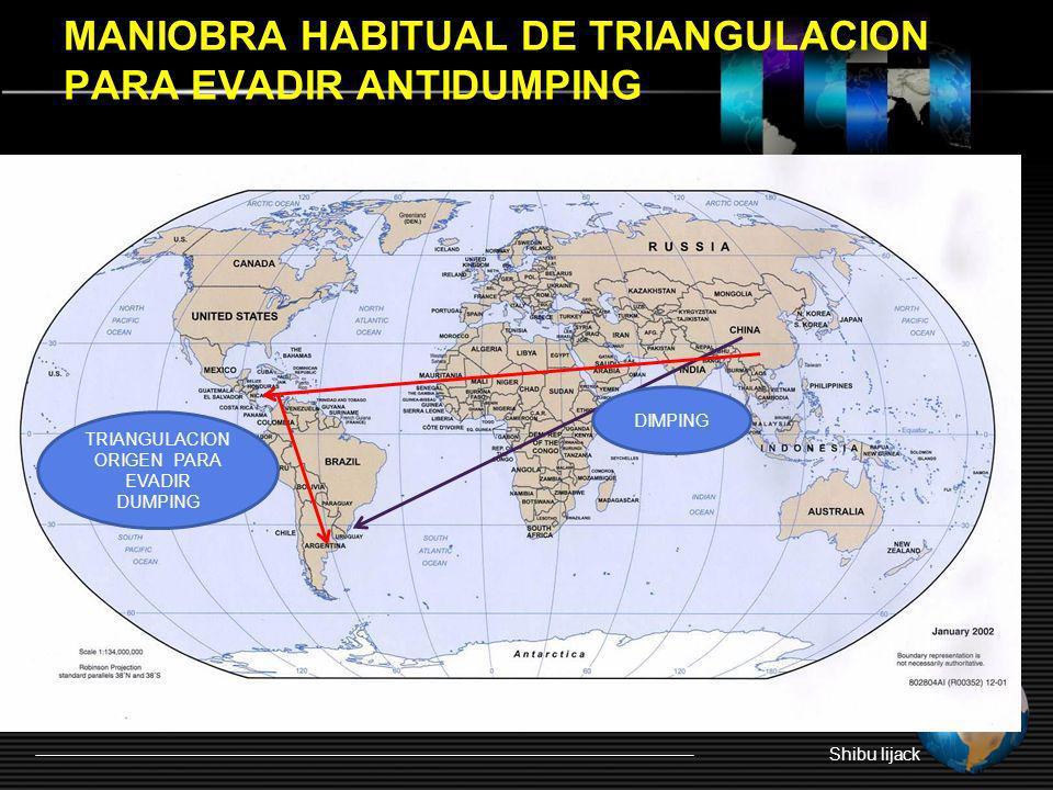 MANIOBRA HABITUAL DE TRIANGULACION PARA EVADIR ANTIDUMPING