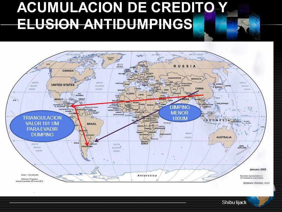 ACUMULACION DE CREDITO Y ELUSION ANTIDUMPINGS