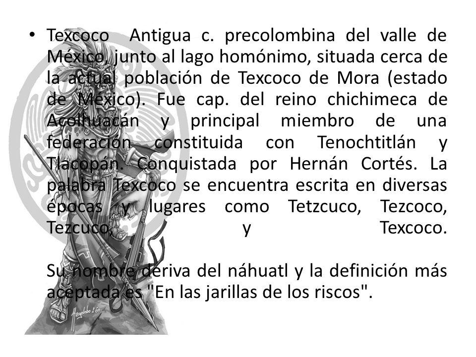 Texcoco Antigua c.