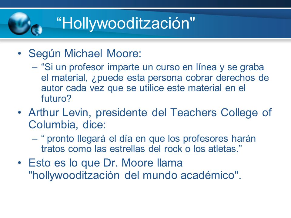 Hollywooditzación Según Michael Moore: