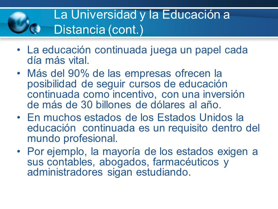 La Universidad y la Educación a Distancia (cont.)