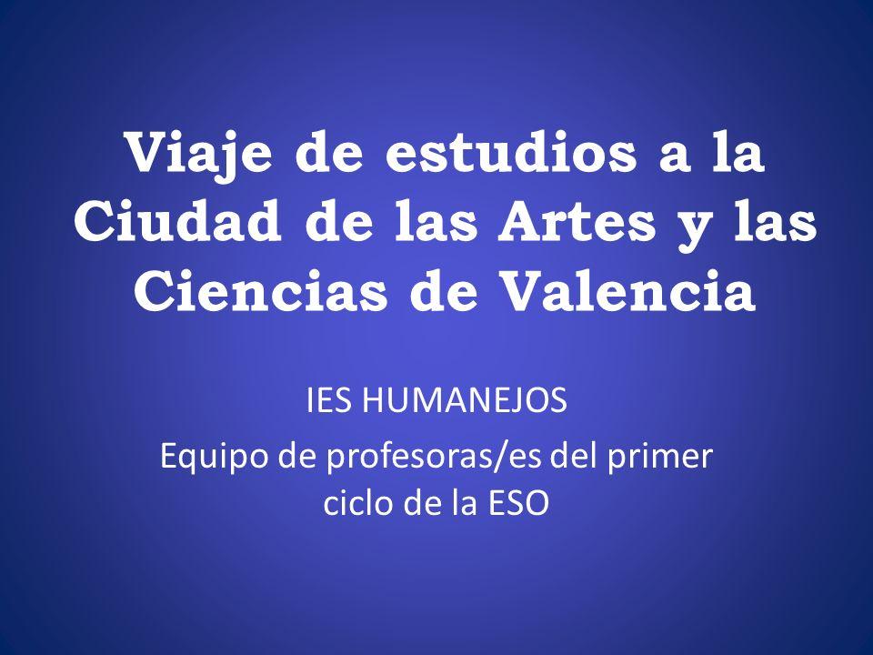 Viaje de estudios a la Ciudad de las Artes y las Ciencias de Valencia