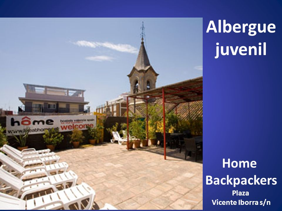Albergue juvenil Home Backpackers Plaza Vicente Iborra s/n