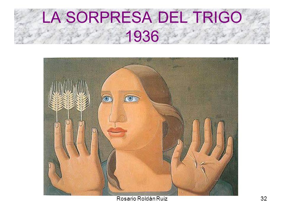 LA SORPRESA DEL TRIGO 1936 Rosario Roldán Ruiz