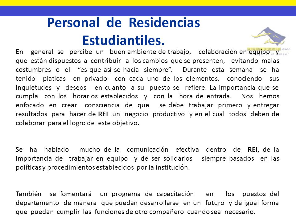 Personal de Residencias Estudiantiles.