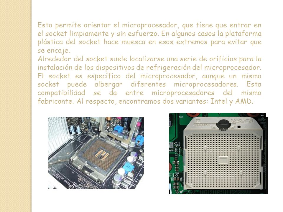 Esto permite orientar el microprocesador, que tiene que entrar en el socket limpiamente y sin esfuerzo. En algunos casos la plataforma plástica del socket hace muesca en esos extremos para evitar que se encaje.
