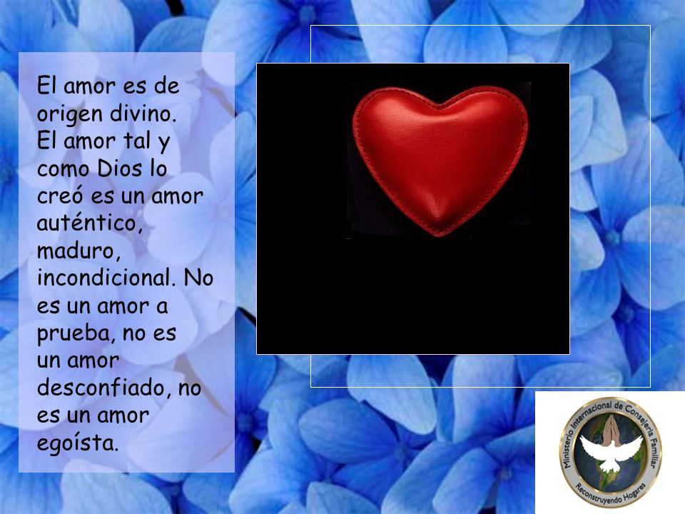 El amor es de origen divino.