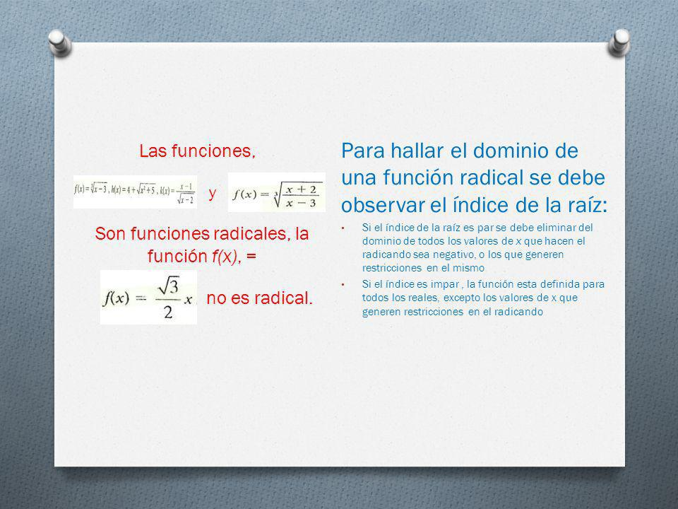 Son funciones radicales, la función f(x), =