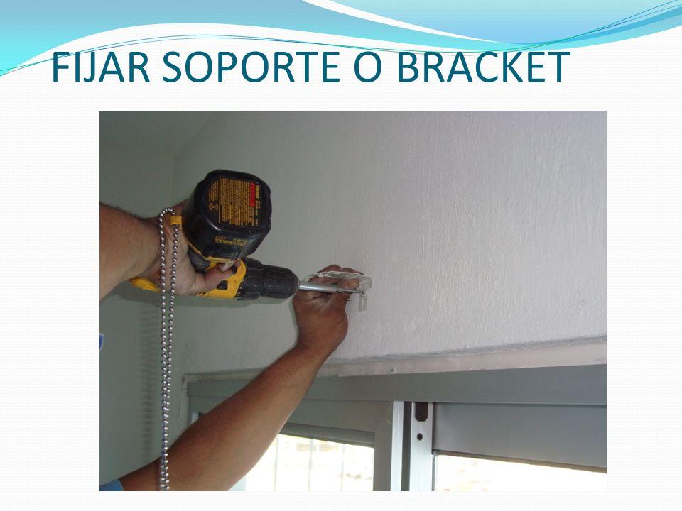 FIJAR SOPORTE O BRACKET