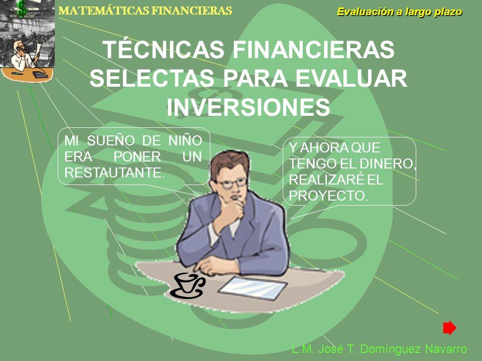 TÉCNICAS FINANCIERAS SELECTAS PARA EVALUAR INVERSIONES