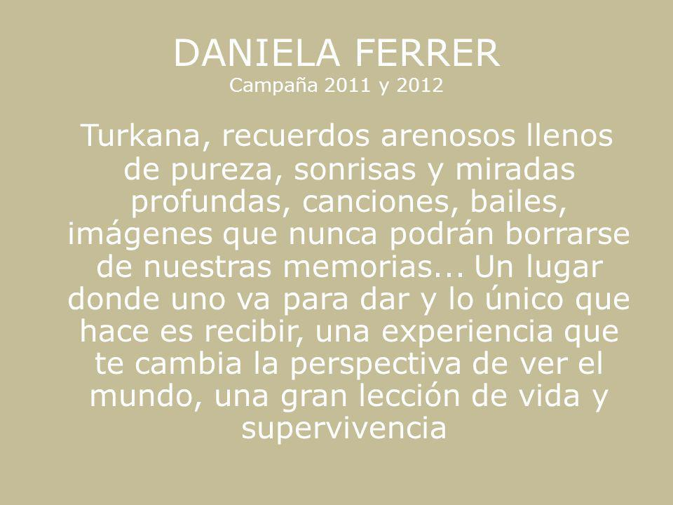 DANIELA FERRER Campaña 2011 y 2012
