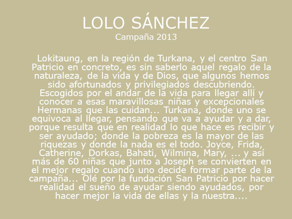 LOLO SÁNCHEZ Campaña 2013