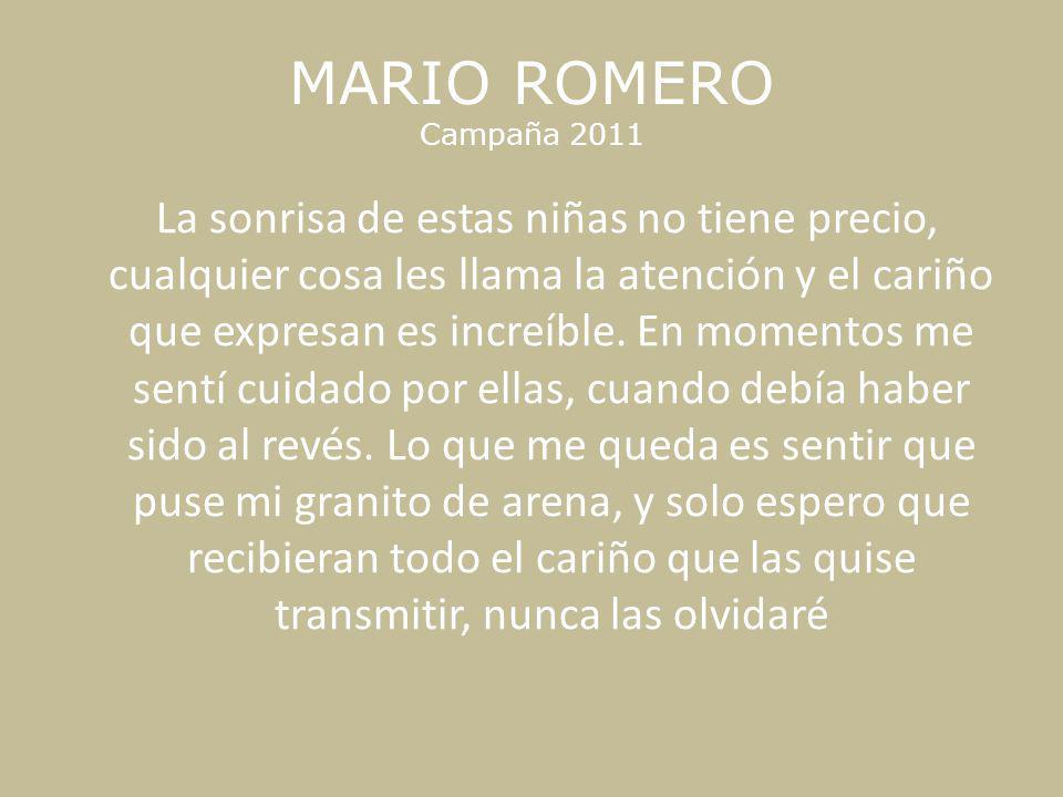 MARIO ROMERO Campaña 2011