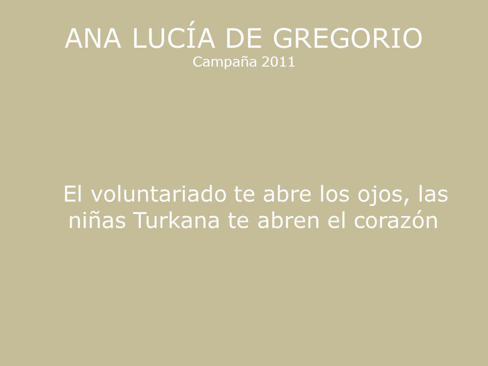 ANA LUCÍA DE GREGORIO Campaña 2011