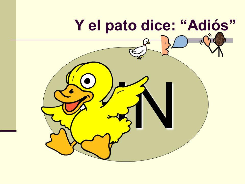 Y el pato dice: Adiós FIN