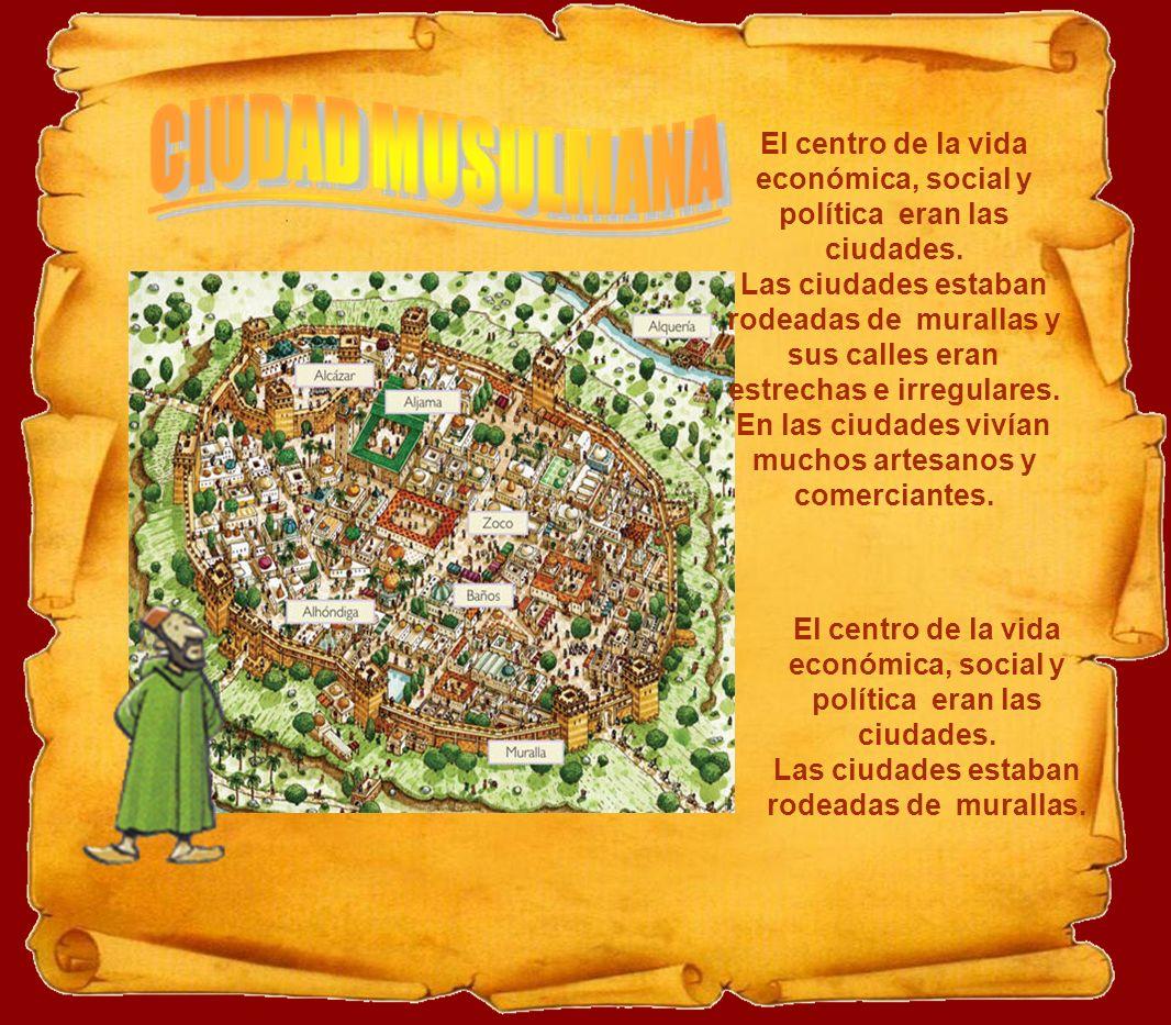 El centro de la vida económica, social y política eran las ciudades.