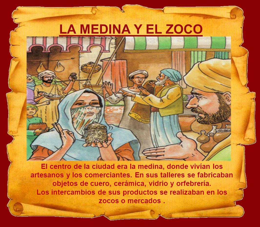 LA MEDINA Y EL ZOCO