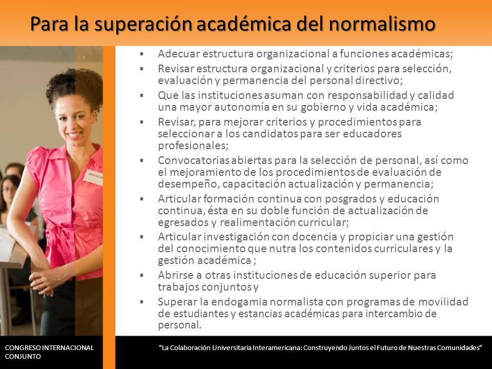 Para la superación académica del normalismo