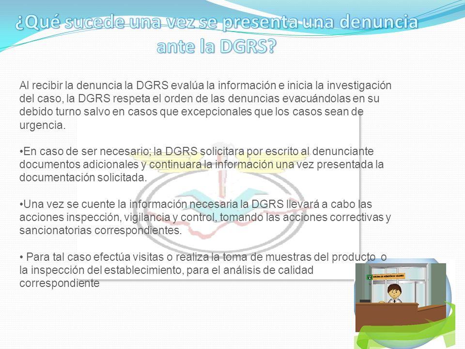 ¿Qué sucede una vez se presenta una denuncia ante la DGRS