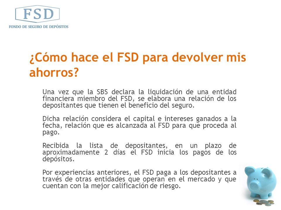 ¿Cómo hace el FSD para devolver mis ahorros