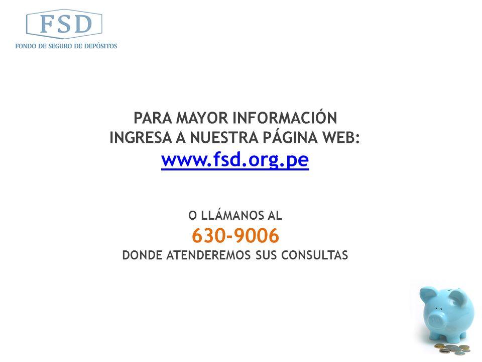 www.fsd.org.pe 630-9006 PARA MAYOR INFORMACIÓN