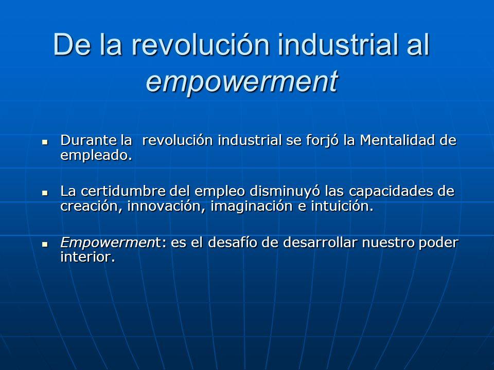 De la revolución industrial al empowerment