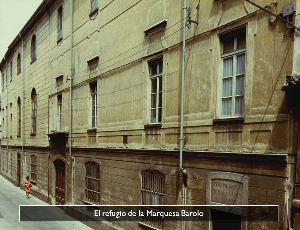 El refugio de la Marquesa Barolo