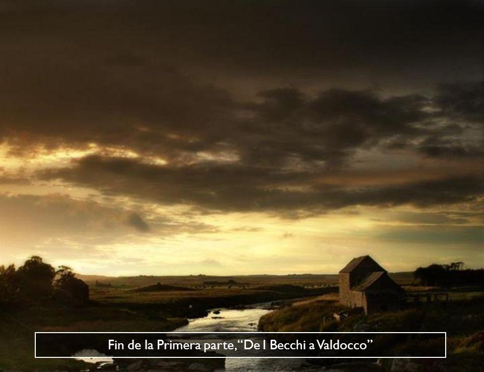 Fin de la Primera parte, De I Becchi a Valdocco