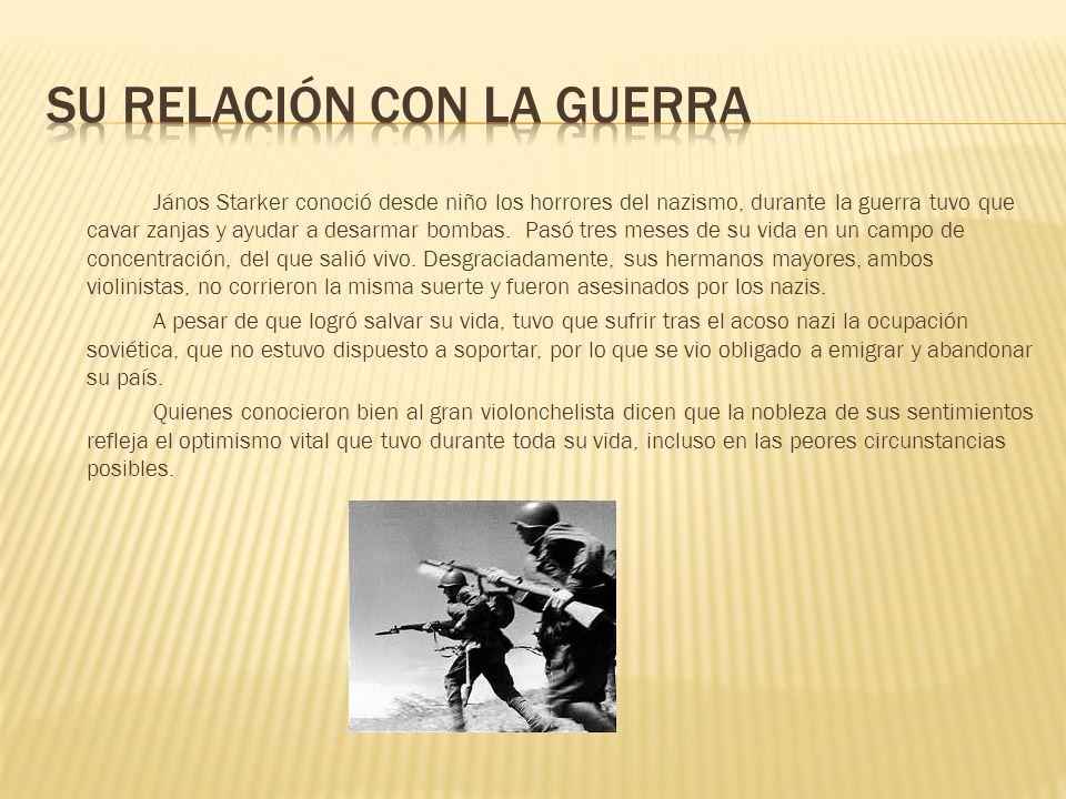 Su relación con la guerra
