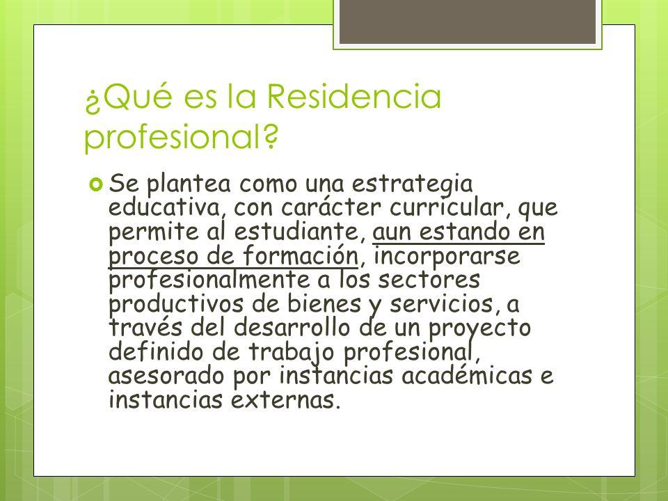 ¿Qué es la Residencia profesional
