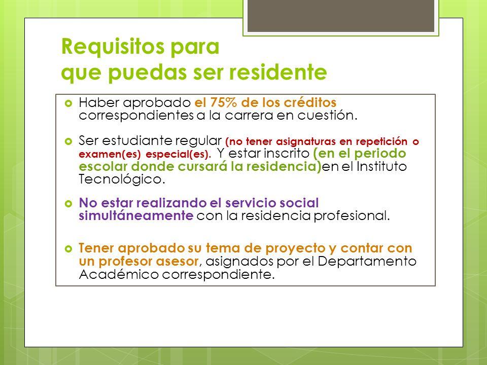 Requisitos para que puedas ser residente