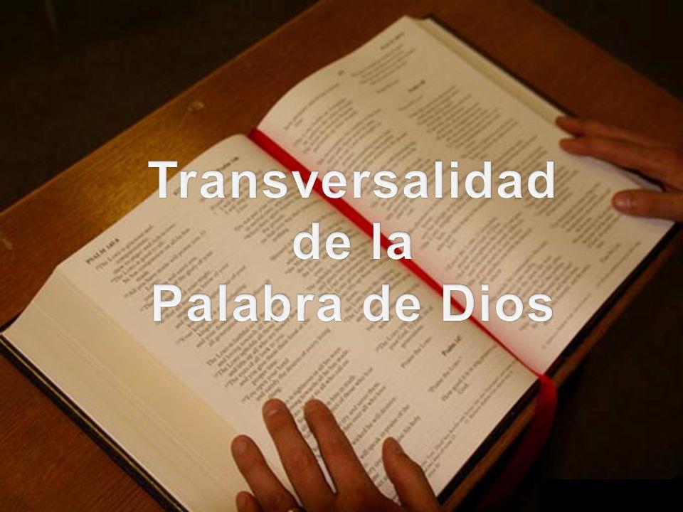 Transversalidad de la Palabra de Dios
