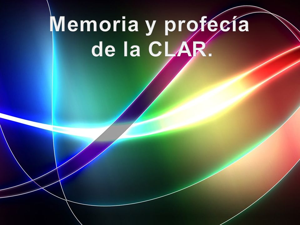 Memoria y profecía de la CLAR.