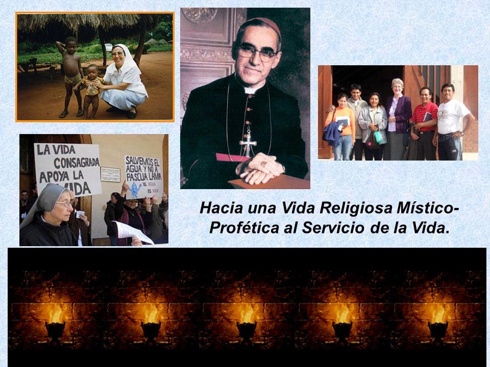 Hacia una Vida Religiosa Místico-Profética al Servicio de la Vida.