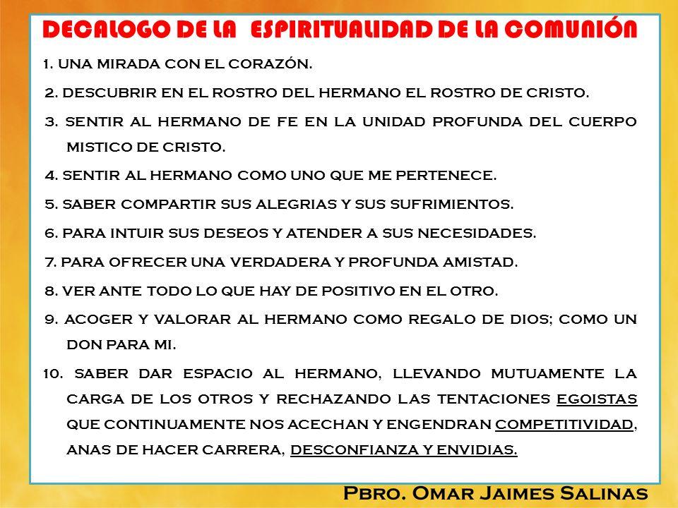 DECALOGO DE LA ESPIRITUALIDAD DE LA COMUNIÓN