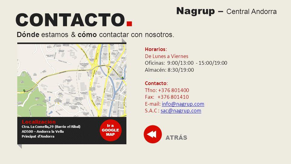 CONTACTO. Nagrup – Central Andorra