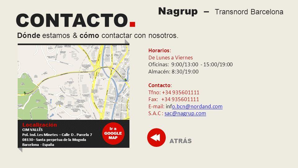 CONTACTO. Nagrup – Transnord Barcelona