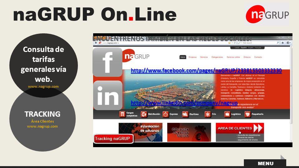 Consulta de tarifas generales vía web. Área Clientes www.nagrup.com