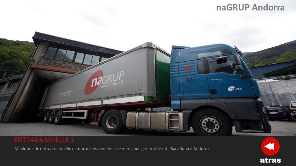 naGRUP Andorra ENTRADA MUELLE 1 atras