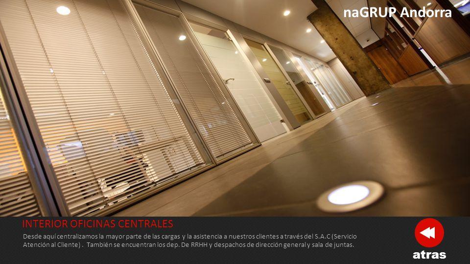 naGRUP Andorra INTERIOR OFICINAS CENTRALES atras