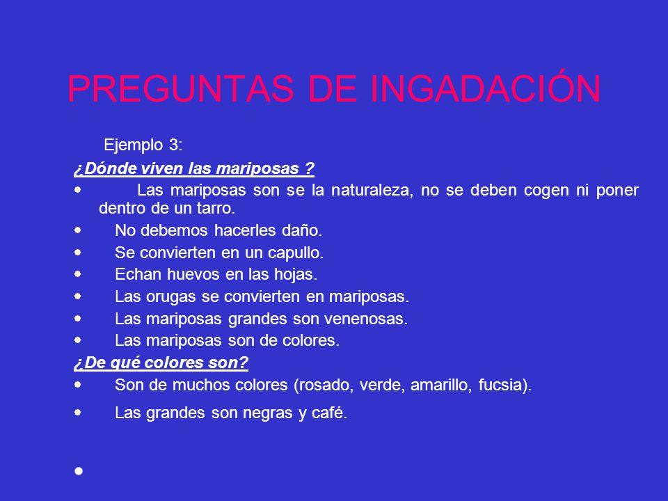 PREGUNTAS DE INGADACIÓN