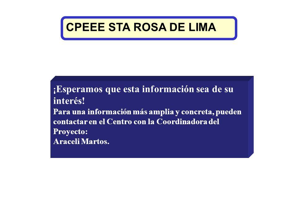 CPEEE STA ROSA DE LIMA ¡Esperamos que esta información sea de su interés!