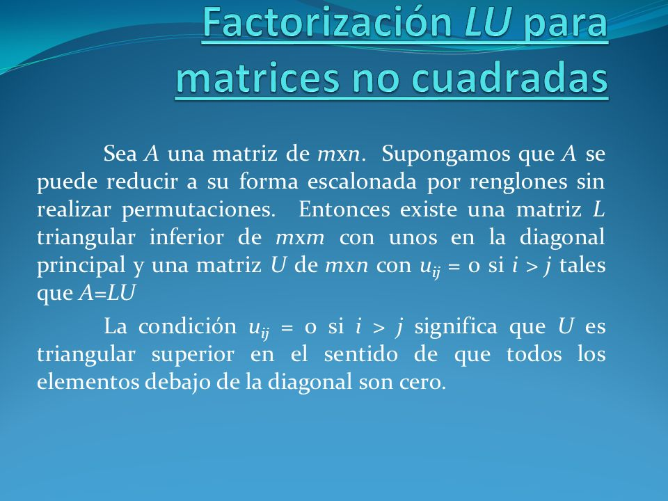 Factorización LU para matrices no cuadradas
