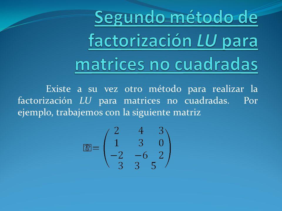 Segundo método de factorización LU para matrices no cuadradas