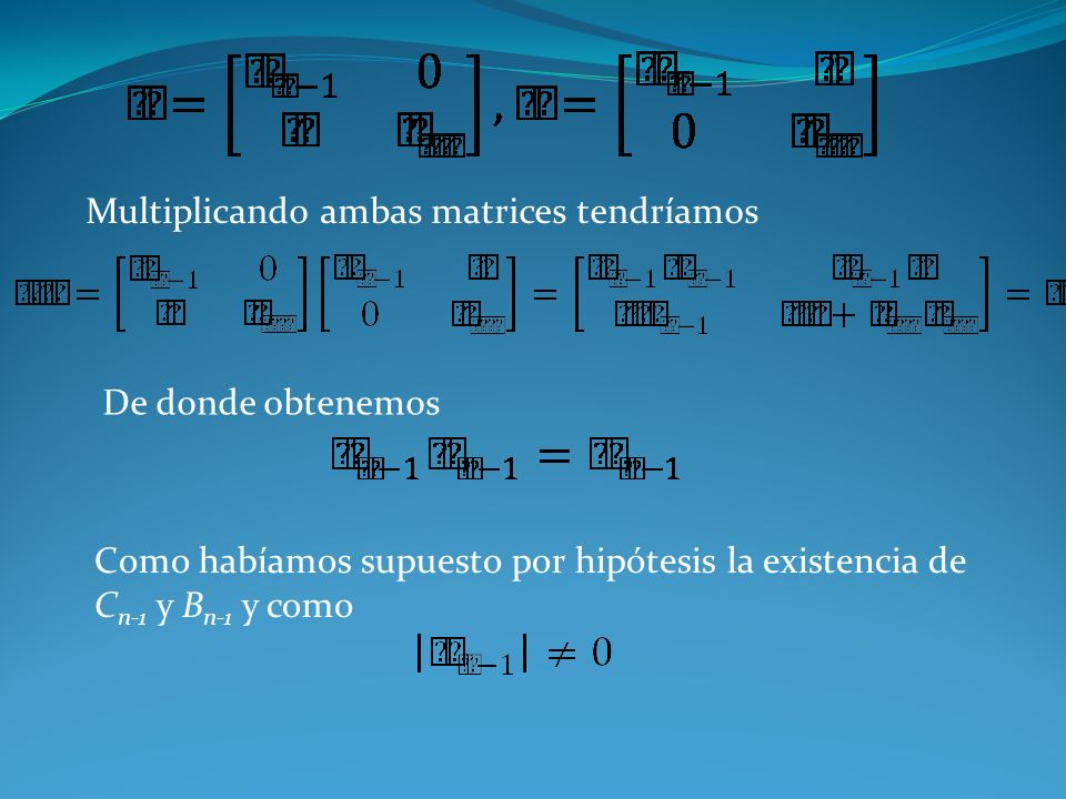 Multiplicando ambas matrices tendríamos