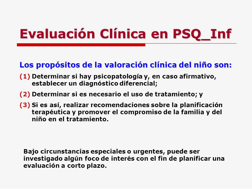 Evaluación Clínica en PSQ_Inf